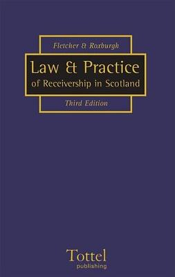Law and Practice of Receivership: 3rd Edition -