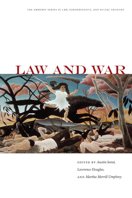 Law and War - Sarat, Austin (Editor)