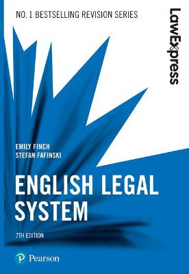 Law Express: English Legal System, 7th edition - Finch, Emily, and Fafinski, Stefan