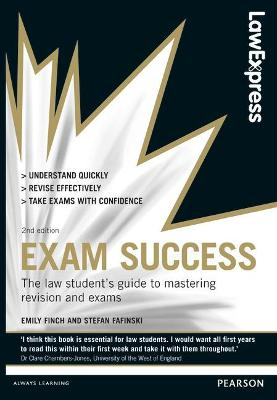 Law Express: Exam Success (Revision Guide) - Finch, Emily, and Fafinski, Stefan
