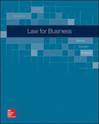 Law for Business - Barnes, A. James, and Dworkin, Terry M., and Richards, Eric L.