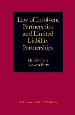 Law of Insolvent Partnerships and Limited Liability Partnerships - Berry, Elspeth, and Parry, Rebecca