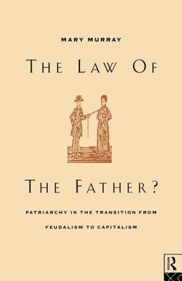 Law of the Father? - Murray, Mary