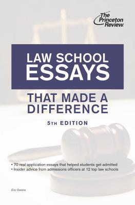 Law School Essays That Made a Difference - Owens, Eric, Esq