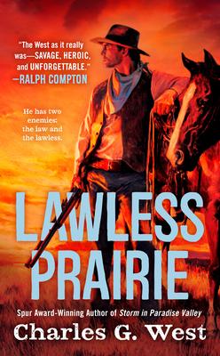 Lawless Prairie - West, Charles G
