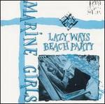 Lazy Ways/Beach Party