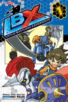LBX: New Dawn Raisers, Vol. 1 - Fuji, Hideaki