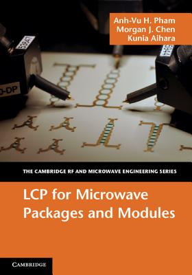 Lcp for Microwave Packages and Modules - Pham, Anh-Vu H