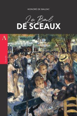 Le Bal de Sceaux - De Balzac, Honore