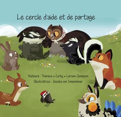 Le Cercle d'Aide Et de Partage - Larsen-Jonasson, Theresa Corky, and Von Innerebner, Jessika (Illustrator)