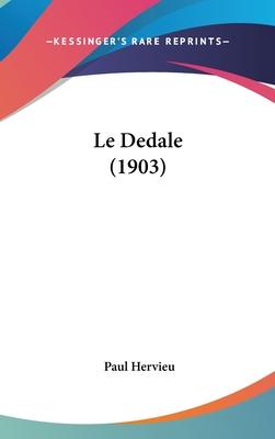 Le Dedale (1903) - Hervieu, Paul