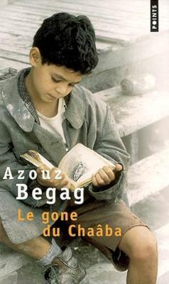 Le Gone du Chaaba - Begag, Azouz, and Isaacson, Walter
