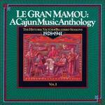 Le Gran Mamou: A Cajun Music Anthology