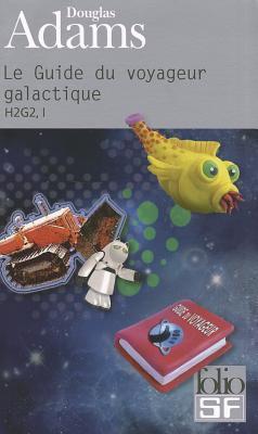 Le Guide Du Voyageur Galactique - Adams, Douglas