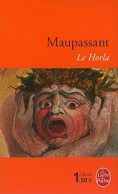 Le Horla - Maupassant (De), Guy