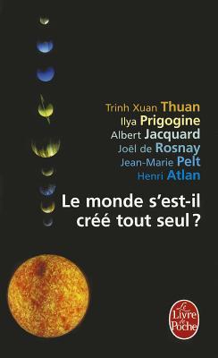 Le Monde S'Est-Il Cree Tout Seul ? - Thuan, Trinh Xuan, and Atlan, Henri, and Jacquard, Albert