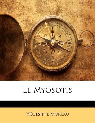 Le Myosotis... - Moreau, Hegesippe