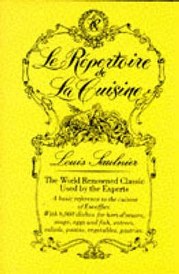 Le Repertoire de la Cuisine - Saulnier, L., and Brunet, E. (Translated by)