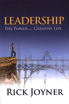 Leadership: The Power of a Creative Life - Joyner, Rick