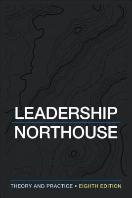 Leadership: Theory and Practice - Northouse, Peter G