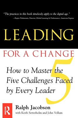 Leading for a Change - Jacobson, Ralph D