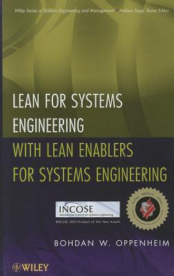 Lean for Systems Engineering with Lean Enablers for Systems Engineering - Oppenheim, Bohdan W