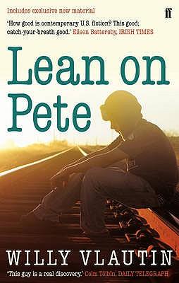 Lean on Pete - Vlautin, Willy