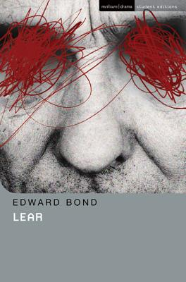 Lear - Bond, Edward, and Hern, Patricia (Editor), and Megson, Chris (Editor)