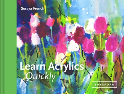 Learn Acrylics Quickly - French, Soraya