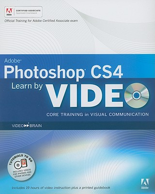 Learn Adobe Photoshop CS4: Core Training in Visual Communication - Powell, Gabriel, and Aaland, Mikkel