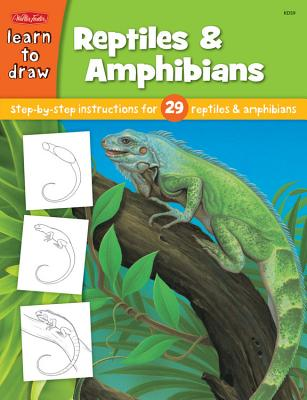 Learn to Draw Reptiles & Amphibians: Step by Step Intsructions for 29 Reptiles & Amphibians - Fisher, Diana (Illustrator)