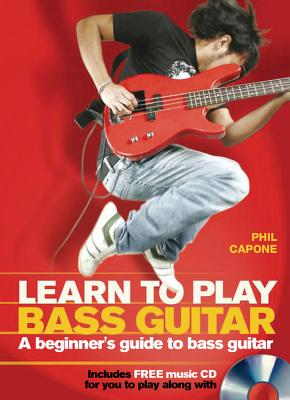 learn to play bass guitar a beginner 39 s guide to bass guitar book by phil capone editions. Black Bedroom Furniture Sets. Home Design Ideas