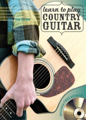 Learn to Play Country Guitar - Capone, Phil