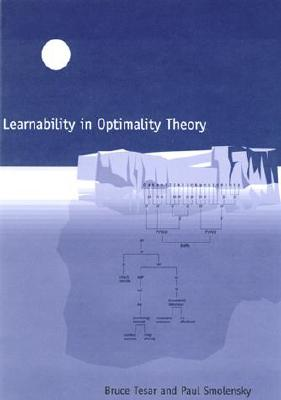 Learnability in Optimality Theory - Tesar, Bruce, and Smolensky, Paul