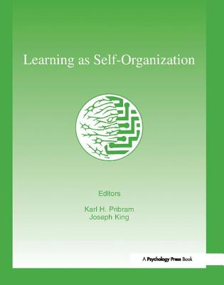 Learning As Self-organization - Pribram, Karl H. (Editor)