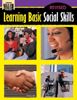 Learning Basic Social Skills - Lobb, Nancy