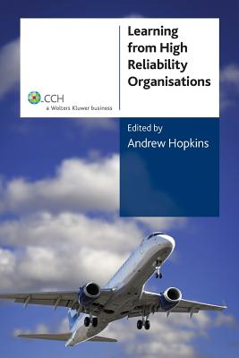 Learning From High Reliability Organisations - Hopkins, Andrew