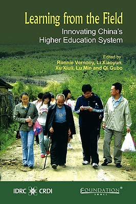 Learning from the Field: Innovating China's Higher Education System - Vernooy, Ronnie (Editor)