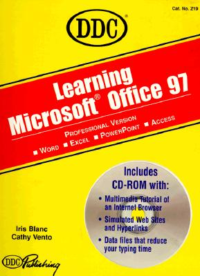 Learning Microsoft Office 97 - Blanc, Iris, and Vento, Cathy (Contributions by)