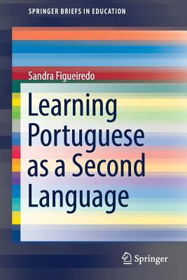 Learning Portuguese as a Second Language - Figueiredo, Sandra