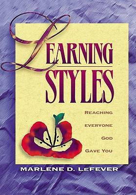 Learning Styles - Lefever, Marlene