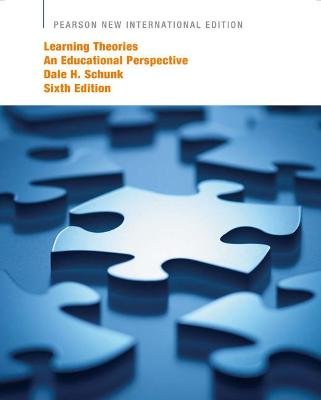 Learning Theories: An Educational Perspective - Schunk, Dale H.