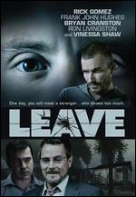 Leave - Robert Celestino