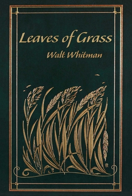 Leaves of Grass - Whitman, Walt, and Mondschein, Kenneth C, PhD (Introduction by)