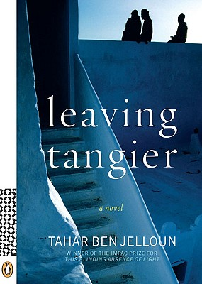 Leaving Tangier - Ben Jelloun, Tahar, Professor, and Coverdale, Linda (Translated by)