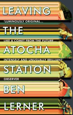 Leaving the Atocha Station - Lerner, Ben