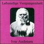 Lebendige Vergangenheit: Ivar Andréson