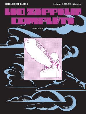 Led Zeppelin -- Complete: Intermediate Guitar Includes Super Tab Notation - Led Zeppelin