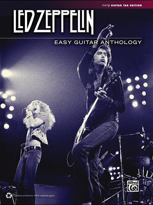 Led Zeppelin: Easy Guitar Anthology - Led Zeppelin