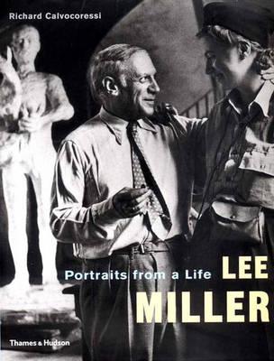Lee Miller: Portraits from a Life - Miller, Lee